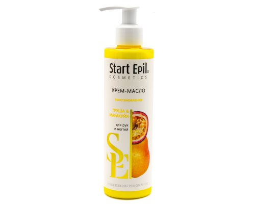 "Крем-масло для рук Start Epil ""Груша и Маракуйя"" 250 мл"